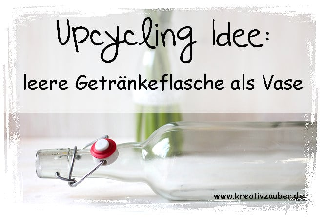 upcycling flasche idee